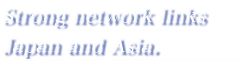 Strong network links Japan and Asia.